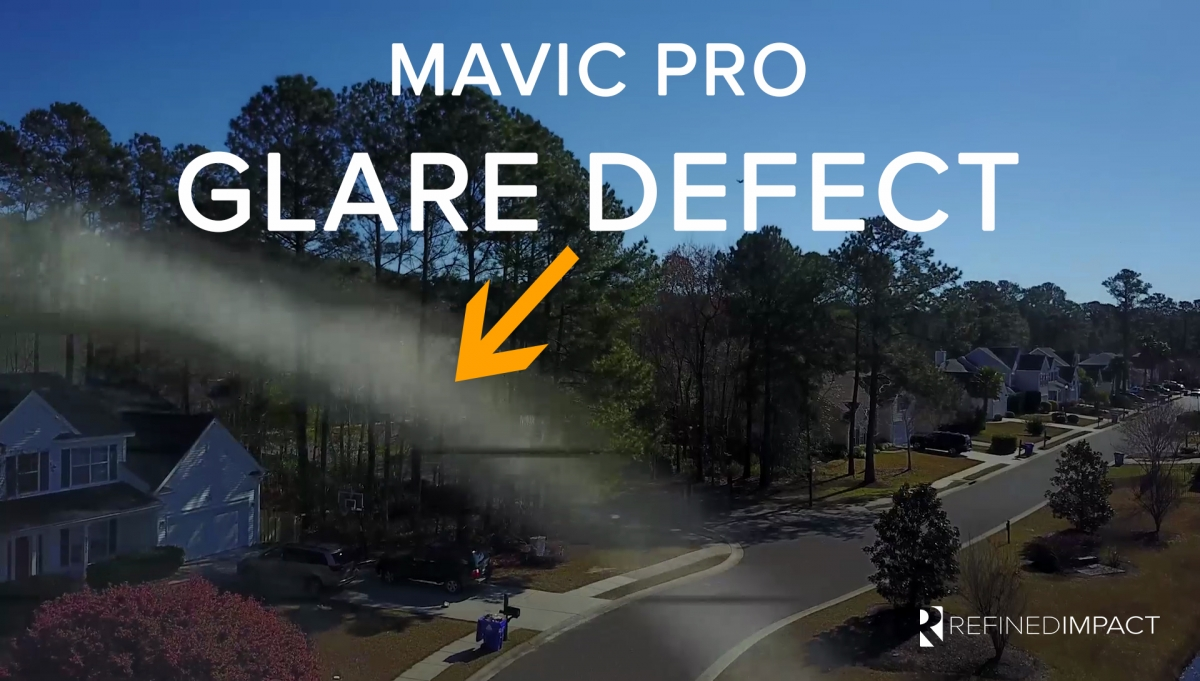 Mavic Pro Glare Defect